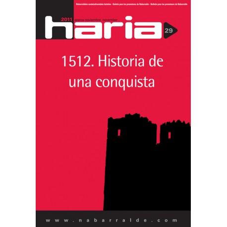 Haria 29 · 1512. Historia de una conquista