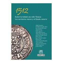 1512 EUSKAL LURRALDEAK ETA NAFAR ESTATUA / LOS TERRITORIOS VASCO