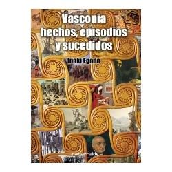 VASCONIA: HECHOS, EPISODIOS Y SUCEDIDOS