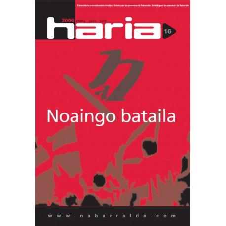 HARIA 16: NOAINGO BATAILA
