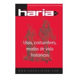 HARIA 18: USOS, CONSTUMBRES, MODOS DE VIDA HISTÓRICOS