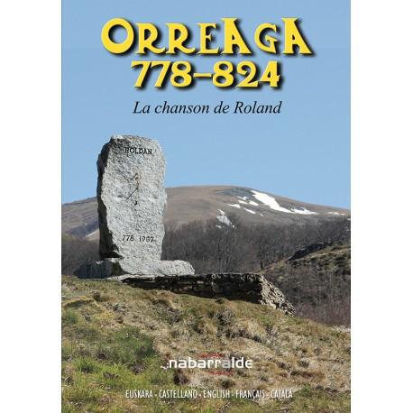 """""""ORREAGA 778-824"""" LA CHANSON DE ROLAND"""