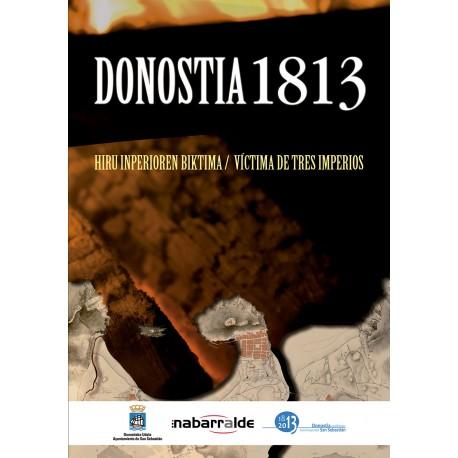 DONOSTIA 1813: HIRU INPERIOREN BIKTIMA / VÍCTIMA DE TRES IMPERIOS