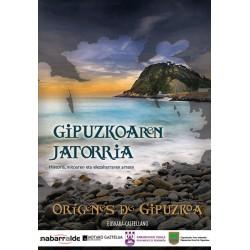 GIPUZKOAREN JATORIIA / LOS ORÍGENES DE GIPUZKOA