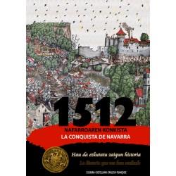 1512. NAFARROAREN KONKISTA / CONQUISTA DE NAVARRA