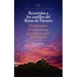 RECORRIDOS POR LOS CASTILLOS DEL REINO DE NAVARRA